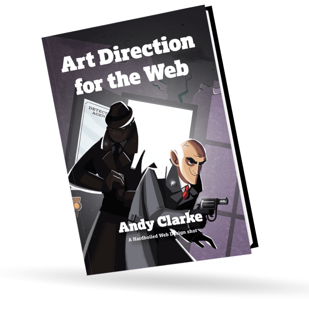 Art Direction for the Web by Andy Clarke